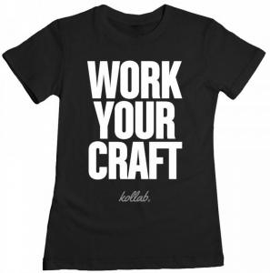 Work Your Craft Kollab Tee